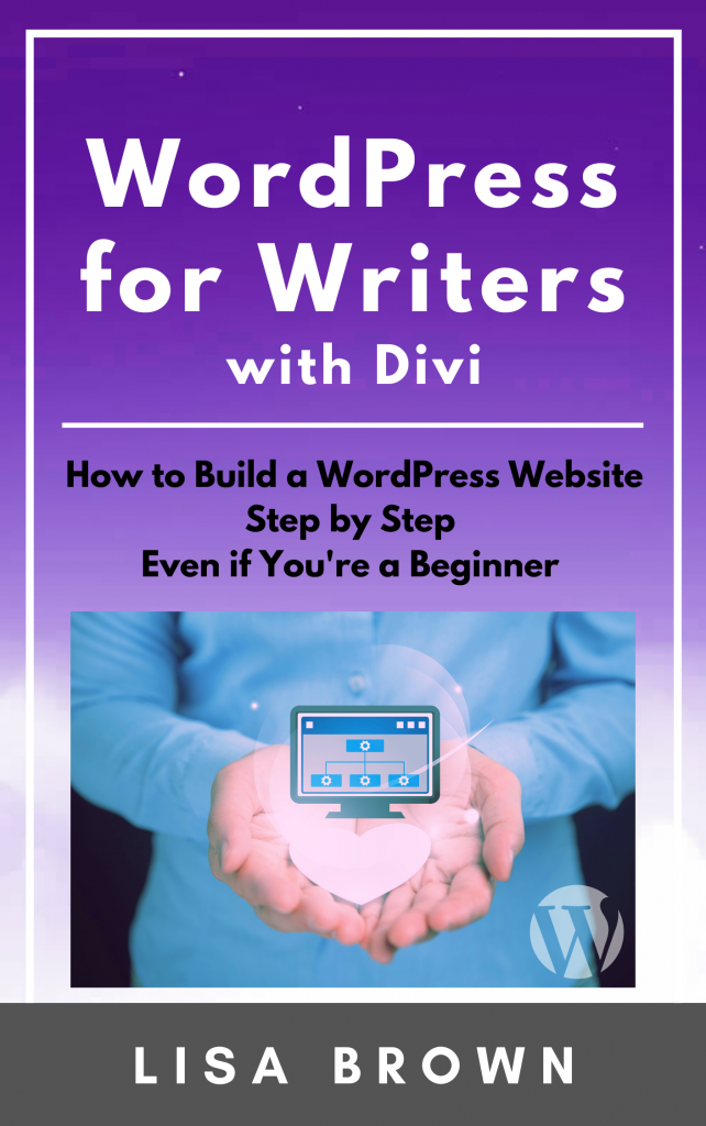WordPress for Writers with Divi